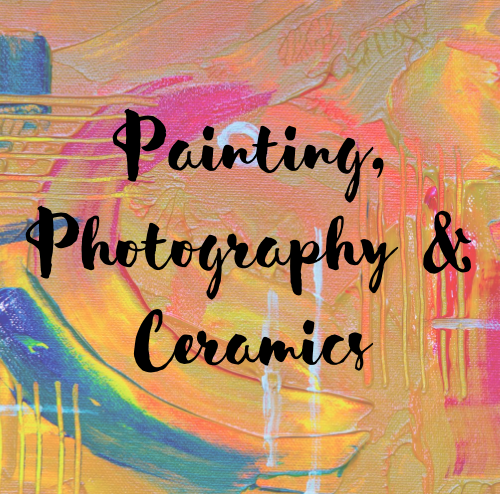 Painting, Photography & Ceramics.png